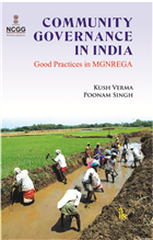 Community Governance in India: Good Practices in MGNREGA by Kush Verma