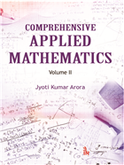 Comprehensive Applied Mathematics: Volume II by Jyoti Kumar Arora