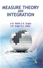 Measure Theory and Integration by A K Malik
