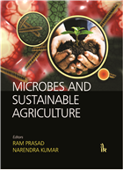 Microbes and Sustainable Agriculture by Ram Prasad
