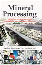 Mineral Processing: (Including Mineral dressing, Experiments and numerical) by Vandana Rao