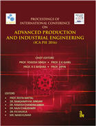 Proceedings of International Conference on: Advanced Production and Industrial Engineering -ICAPIE 2016 by Prof. Yogesh Singh