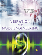 Vibration and Noise Engineering by N. Tandon