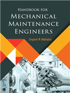 Handbook for Mechanical Maintenance Engineers, 1/e  by JNYANI R. MAHATO