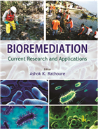 Bioremediation: Current Research and Applications by Ashok K Rathoure