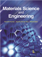 Materials Science and Engineering by Kaushik Kumar