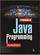 A Textbook of Java Programming by Surbhi Kakar