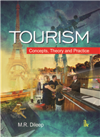 Tourism: Concepts, Theory and Practice by MR Dileep