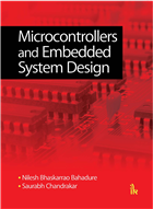 Microcontrollers and Embedded System Design by  Nilesh Bhaskarrao Bahadure