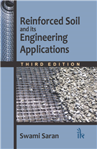 Reinforced Soil and its Engineering Applications, Third Edition by Swami Saran