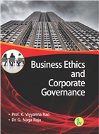 Business Ethics and Corporate Governance by K Viyyanna Rao