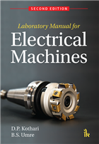 Laboratory Manual for Electrical Machines, 2/e  by D.P. Kothari