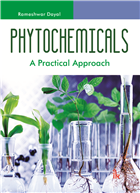 Phytochemicals: A Practical Approach by  Rameshwar Dayal