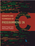 Concepts and Techniques of Programming in C by Dhabal Prasad Sethi