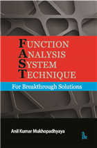 Function Analysis System Technique: For Breakthrough Solutions by Anil Kumar Mukhopadhyaya