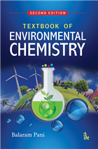 Textbook of Environmental Chemistry, 2/e  by Balaram Pani