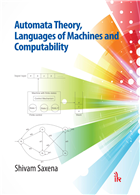 Automata Theory, Languages of Machines and Computability by  Shivam Saxena
