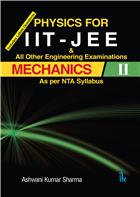 Physics For IIT - JEE MECHANICS II by  Ashwani Kumar Sharma