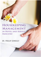 Housekeeping Management: In Hotel and Service Industry by Pralay Ganguly