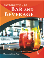 Introduction to Bar and Beverages by Mahendra Singh Negi
