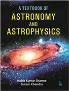 A Textbook of Astronomy and Astrophysics by Mohit Kumar Sharma