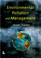 Environmental Pollution and Management, 1/e  by Avnish Chauhan