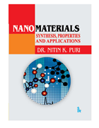 Nanomaterials: Synthesis, Properties and Applications by Nitin K. Puri