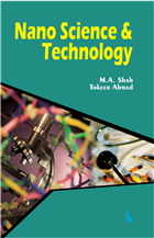 Nano Science & Technology by M.A. Shah