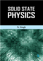 Solid State Physics, 1/e  by N. Singh