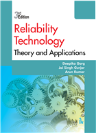 Reliability Technology: Theory and Applications, 3/e  by Deepika Garg