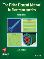 The Finite Element Method in Electromagnetics, 3rd Edition