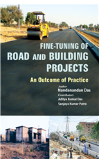 Fine Tuning of Road and Building Projects