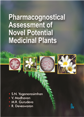 Pharmacognostical Assessment of Novel Potential Medicinal Plants