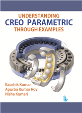 Understanding CREO Parametric Through Examples