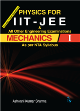 Physics For IIT - JEE MECHANICS I