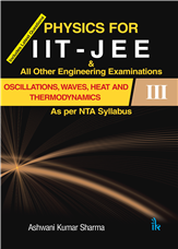 Physics for IIT-JEE Oscillation, Waves, Heat and Thermodynamics-III
